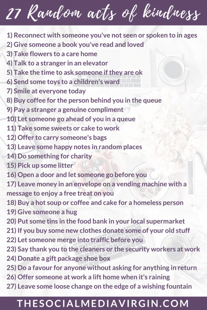 27 Random Acts of Kindness | National Happiness Day | Be kind to others | The Social Media Virgin