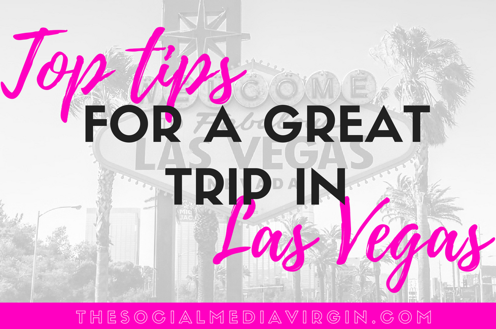 small-pinterest-graphic-10-things-you-need-to-do-in-las-vegas-travel-tips-travel-guide-the-social-media-virgin