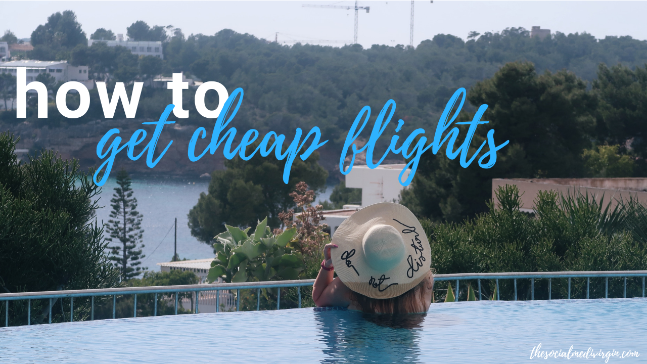 Travel Inspo and Tips | How to find cheap flights and holidays online | Travel tips and tricks, guide | The Social Media Virgin Travel and Lifestyle Blog
