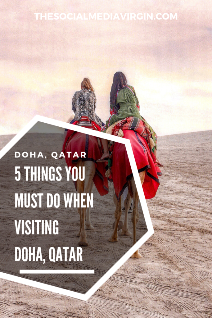 Visiting the Middle East? With the World Cup 2022 coming to Qatar we discover the top 5 things you must do in Doha | Travel Guide | The Social Media Virgin