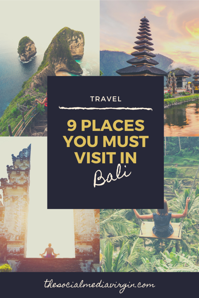 9 Amazing Places You Must Visit in Bali 9